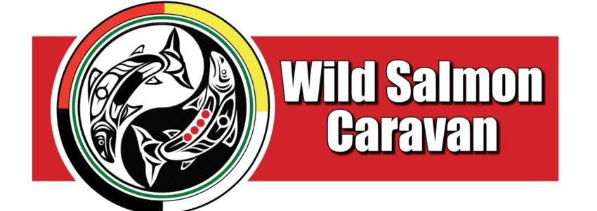 wild salmon caravan